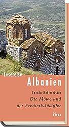 Lesereise Albanien: Die Möwe und der Freiheitskämpfer (Picus Lesereisen)