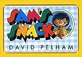 Sam's Snack by David Pelham (1994-09-01)