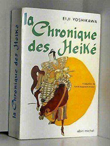 Eiji Yoshikawa. La Chronique des Heiké : . eShin Heiké monogatarie. Illustrations de Kenkichi Sugimoto. Traduction de l'édition américaine de Sylvie Règnault-Gatier par Eiji Yoshikawa