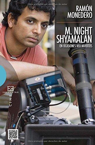 M. Night Shyamalan: En ocasiones veo muertos (Ensayo)