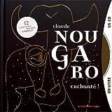 Claude Nougaro, enchanté ! - 12 chansons pour toute la famille (1CD audio)