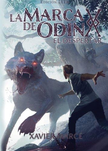 La marca de Odin: El despertar: Edicion LITE: Volume 1 por Mr Xavier Marce