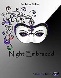 Night Embraced (Blue Fire Series Book 4)