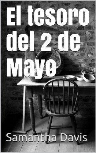 El tesoro del 2 de Mayo por Samantha Davis
