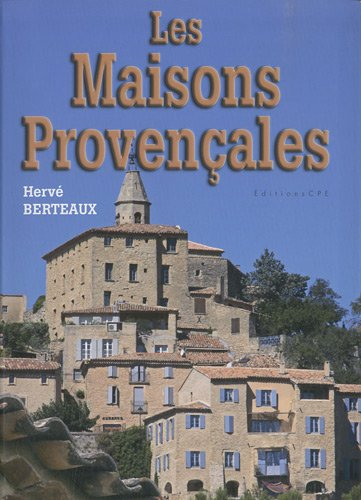 Les maisons provençales par Hervé Berteaux