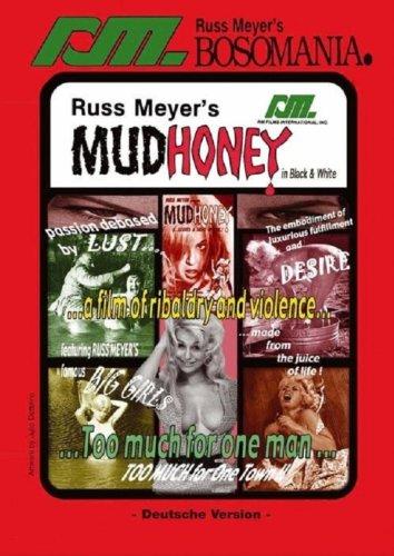 Russ Meyer: MUDHONEY