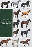 L'Encyclopédie mondiale des chevaux de race : Plus de 150 races de chevaux de selle et poneys de tous les pays