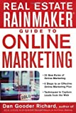 Real Estate Rainmaker: Guide to Online Marketing by Dan Gooder Richard (Feb 17 2004)