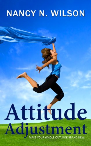 Attitude Adjustment - Make Your Whole Outlook Brand New ...