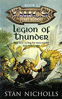 Legion Of Thunder: Orcs: First Blood Book Two (English Edition)