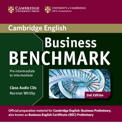 [(Business Benchmark Pre-intermediate to Intermediate Business Preliminary Class Audio CDs (2))] [Author: Norman Whitby] published on (October, 2013)
