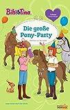 Bibi & Tina - Die große Pony-Party: Erstlesebuch