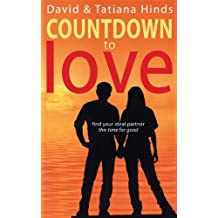 Countdown to Love: Find Your Ideal Partner - This Time for Good by David M. Hinds (2005-09-26)