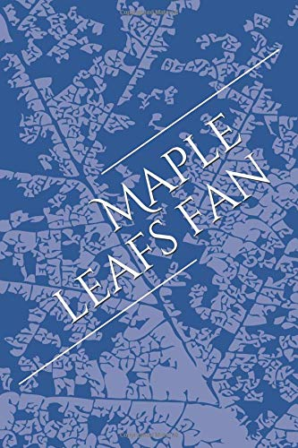 Maple leafs fan: A sports themed unofficial NHL notebook for your everyday needs por Jay Wilson