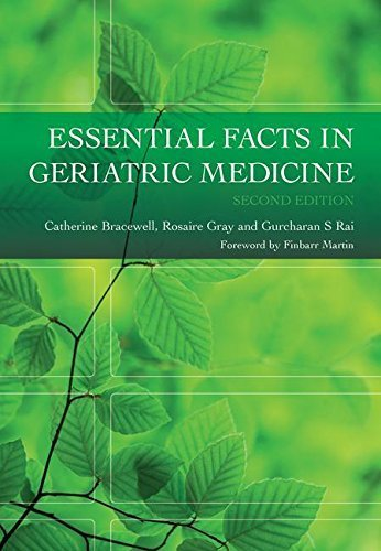 Essential Facts in Geriatric Medicine, Second Edition by Catherine Bracewell (2010-08-25)