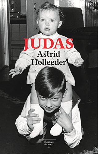 Judas (Feuilleton non fiction)