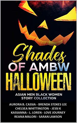 Shades of AMBW Halloween: Asian Men Black Women Story Collection (English Edition)