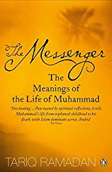 The Messenger: The Meanings of the Life of Muhammad by Tariq Ramadan (2008-08-01)