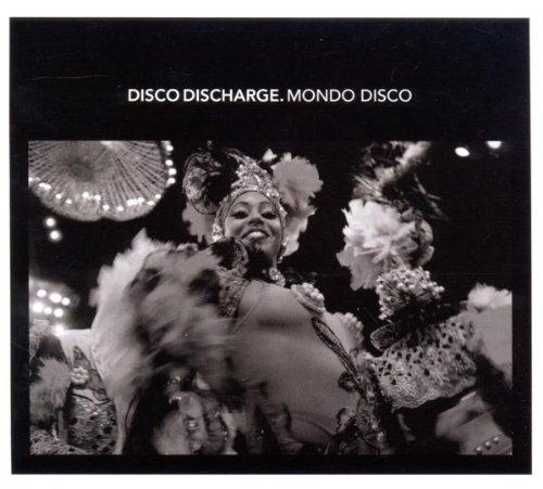 Disco Discharge - Mondo Disco
