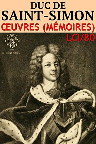 Couverture du livre Duc de Saint-Simon - Oeuvres: lci-80