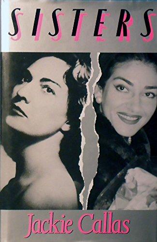 Sisters: Life of Maria Callas por Jackie Callas