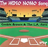 Hideo Nomo Song by Cookie Brown & L.A. Fans (1995-09-26)