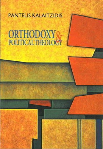 Orthodoxy and Political Theology