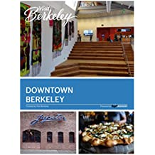 Downtown Berkeley (Visit Berkeley) (English Edition)