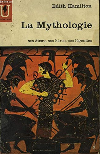 La mythologie. ses dieux, ses heros, ses legendes. nombreuses ill. n b. 415 pages.