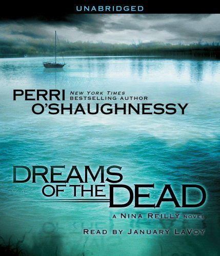 Dreams of the Dead (Nina Reilly) by Perri O'Shaughnessy (2011-07-12)