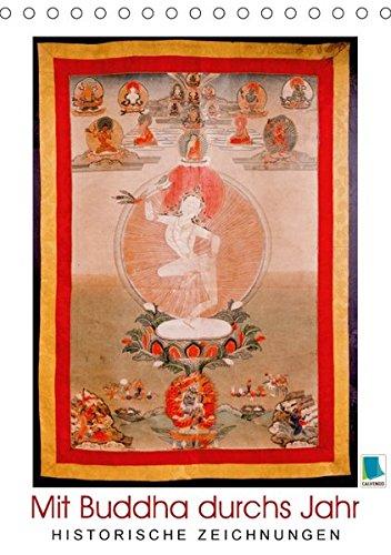 Mit Buddha durchs Jahr: historische Zeichnungen (Tischkalender 2018 DIN A5 hoch): Buddha: Meditative, historische Zeichnungen (Monatskalender, 14 Seiten )