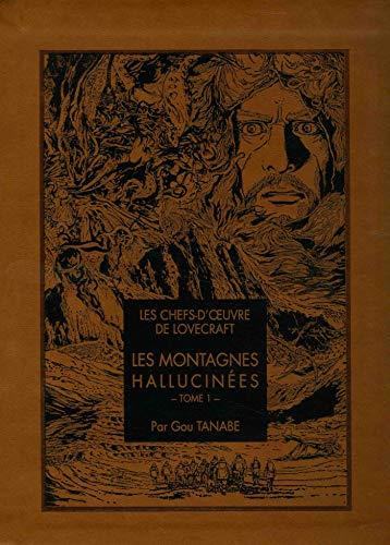 Les chefs d'oeuvre de Lovecraft - Les Montagnes hallucinées T01 (01)
