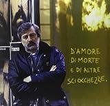 D'amore Di Morte E Di Altre Sciocchezze - EMI MUSIC - amazon.it