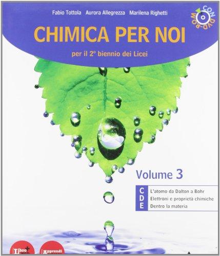 Chimica per noi. Con espansione online. Per i Licei e gli Ist. magistrali. Con DVD-ROM: 3