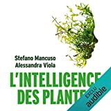 L'Intelligence des plantes - Audible Studios - 17/10/2018