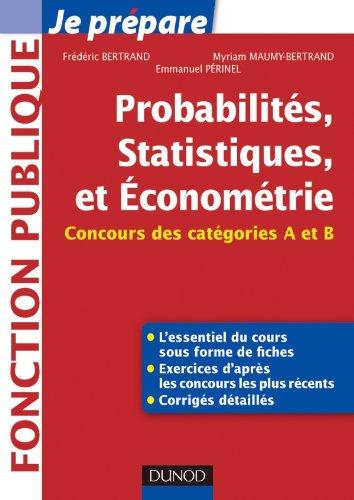 Probabilités, Statistiques et Econométrie - Concours des catégories A et B