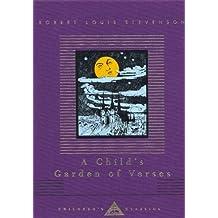 A Child's Garden Of Verses (Everyman's Library CHILDREN'S CLASSICS) by Robert Louis Stevenson (1992-10-29)