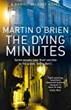 The Dying Minutes: (Jacquot 7)