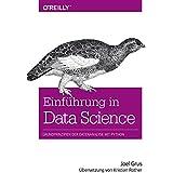 Einführung in Data Science: Grundprinzipien der Datenanalyse mit Python
