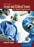 Legal And Ethical Issues For Health Professionals by George D. Pozgar (2012-02-22)