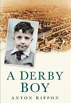 A Derby Boy by [Rippon, Anton]