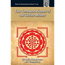 The Thousand Names Of The Divine Mother: Shri Lalita Sahasranama: (Fixed Layout Edition) (English Edition)