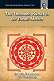 The Thousand Names Of The Divine Mother: Shri Lalita Sahasranama: (Fixed Layout Edition)