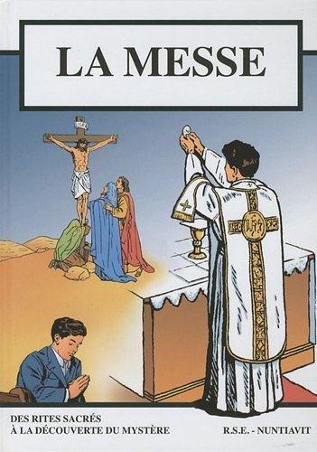 La messe - BD - Petit format 15.5*21.5 Selon la forme extraordinaire du rite romain