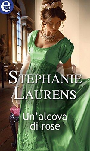 Un'alcova di rose (eLit) (Lester Saga Vol. 1) di [Laurens, Stephanie]