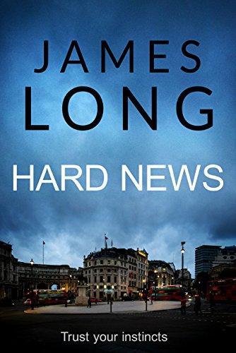 Hard News (English Edition) par James Long