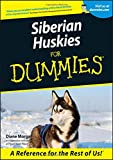 Siberian Huskies For Dummies (Howell Dummies Series)