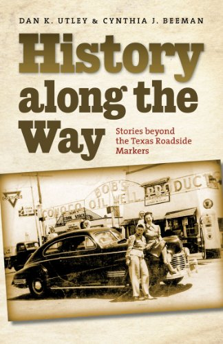 History Along the Way (Texas A&M Travel Guides)