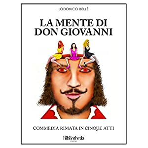 La Mente di Don Giovanni (Commedia)