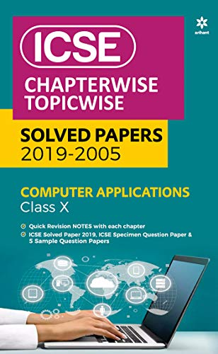 ICSE Sectionwise Chapterwise Solved Papers Computer Applications Paper 1 Class 10 2019-20